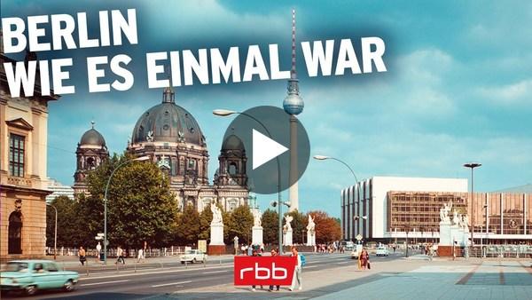 Berlin wie es einmal war - Ein Sonntagsspaziergang durch drei Jahrzehnte | 30 Favoriten