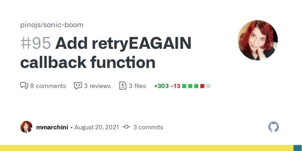 Add retryEAGAIN callback function by mmarchini · Pull Request #95 · pinojs/sonic-boom · GitHub