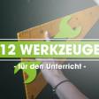 Tipps & Tools für den Unterricht: 12 spannende Werkzeuge für eure Klasse - appcamps.de