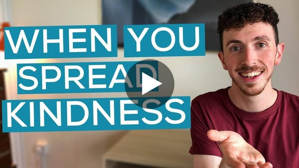 The Importance Of Spreading Kindness
