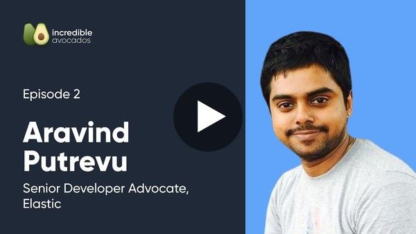 Aravind Putrevu | Incredible Avocados Episode 2