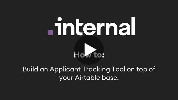 Airtable: Build an Applicant Tracking Tool   Internal.io