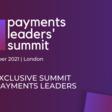 Payments Leaders' Summit, 5-6 October 2021 | Hilton London Tower Bridge