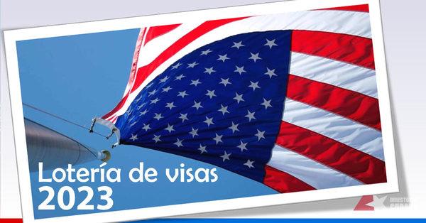 Anuncian fecha para el inicio de la lotería de visas a Estados Unidos para 2023