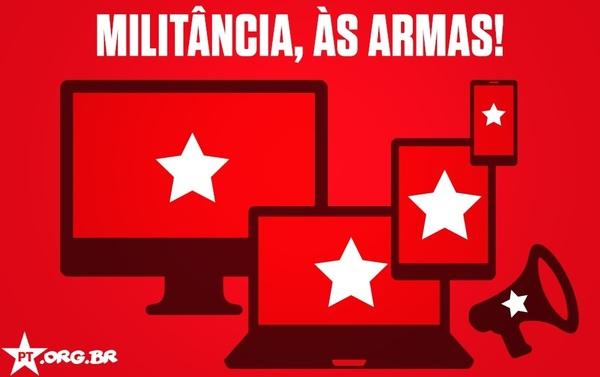O PT convoca seus militantes a combater nas redes sociais.