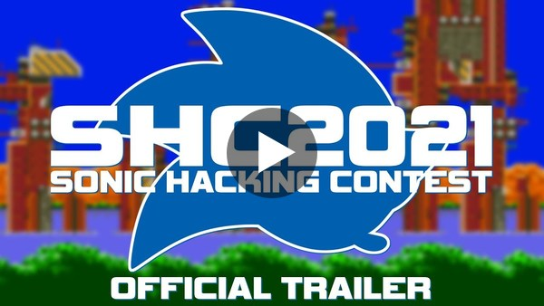 Sonic Hacking Contest Official Trailer 2021