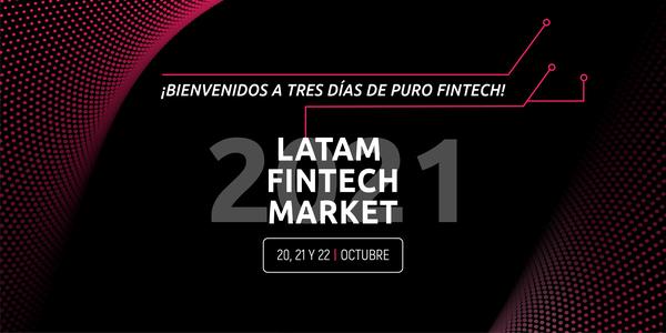 Llega el Latam Fintech Market, el evento sobre tecnología e innovación financiera en Colombia