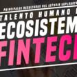 Talento Humano del Ecosistema Fintech