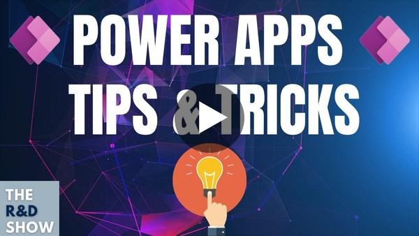 Power Apps Tips & Tricks for Beginners