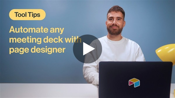 Tool Tips: Automatically create meeting decks with page designer