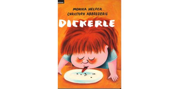 """Cover des Buches """"Dickerle"""", erschienen im Leykam Verlag"""