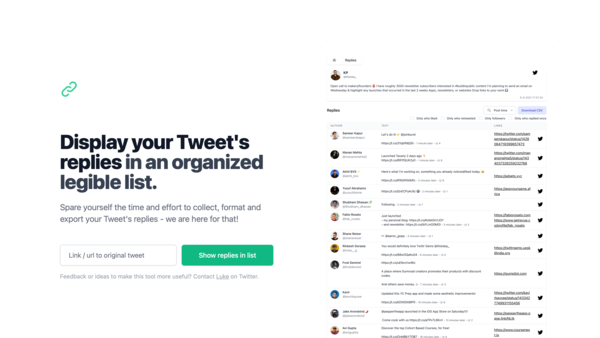 Display your Tweet's replies in an organized legible list.