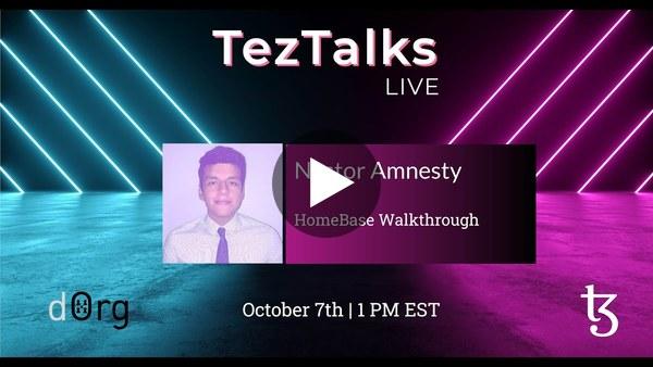 TezTalks Live #33 - Homebase DAO