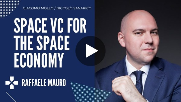 A discussion on Space Startups with Raffaele Mauro from Primo Space VC