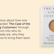 A detective story for anyone looking to solve the mystery of who their customers really are, what they really want, why they leave, and how to bring them back.