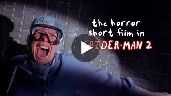 The Horror Short Film In Spider-Man 2