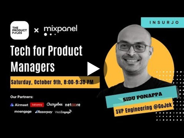 Tech for PMs with Sidu Ponnappa 😍