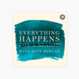 Everything Happens with Kate Bowler: Philip Yancey: The Scandal of Grace on Apple Podcasts