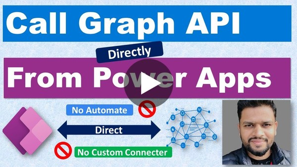 Call MS Graph API Directly From Power Apps