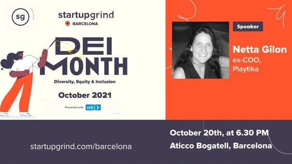 Netta Gilon (ex-COO @ Playtika) at Startup Grind Barcelona
