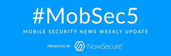 NowSecure #MobSec5
