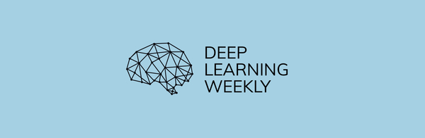 Deep Learning Weekly