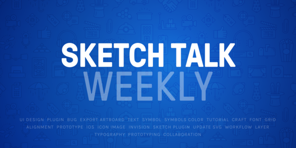SketchTalk Weekly