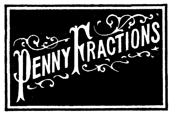 Penny Fractions