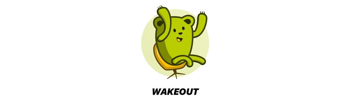 Wakeout