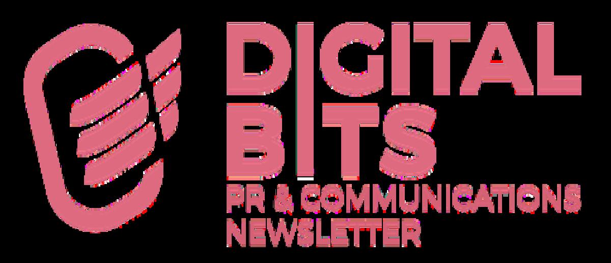 Digital Bits PR & Communications Newsletter