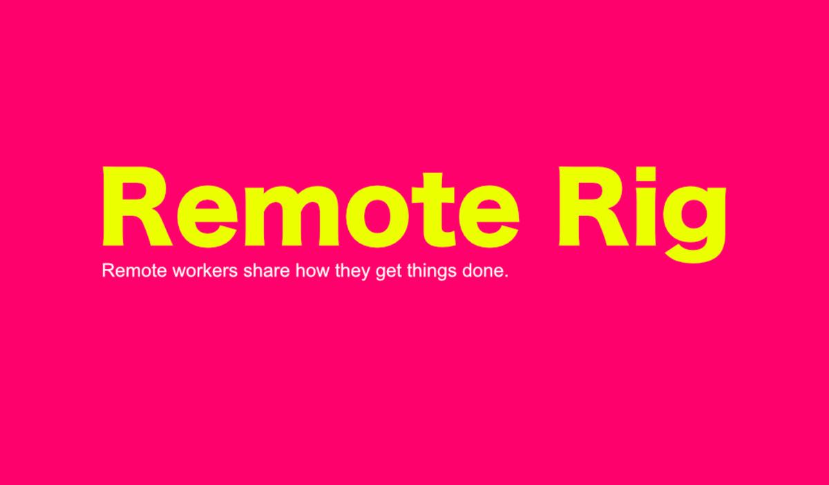 Remote Rig