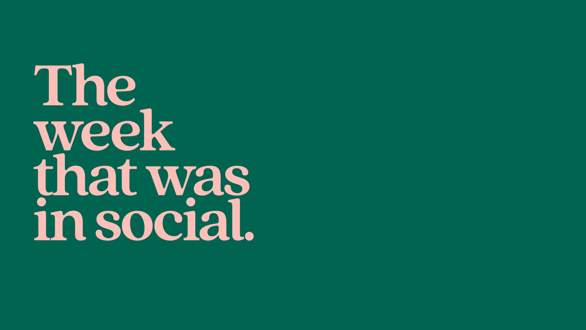 The Week That Was In Social