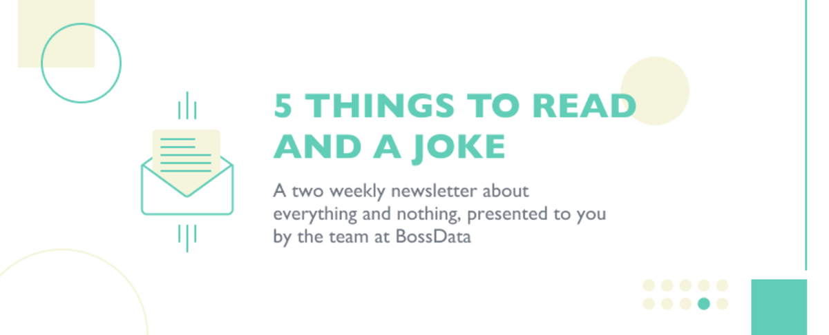5 Things to Read and A Joke 🔥