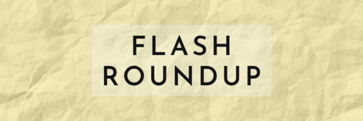 Flash Roundup