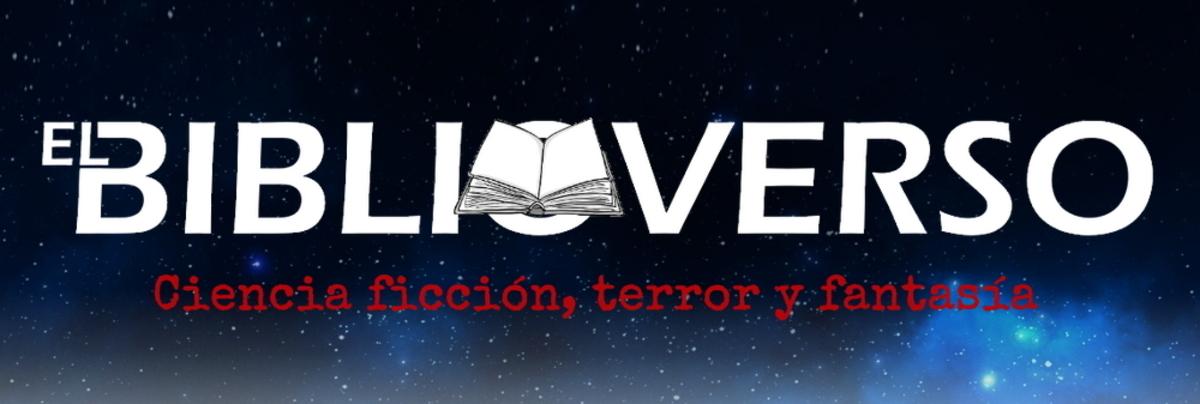 El Biblioverso | Ci-fi, terror y fantasía