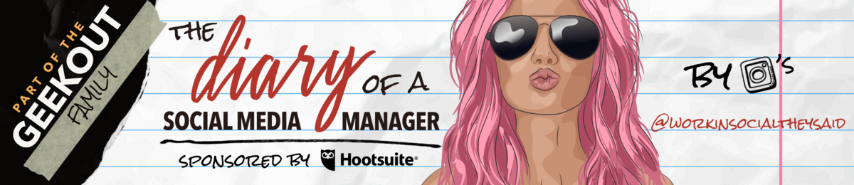 The Diary of a Social Media Manager