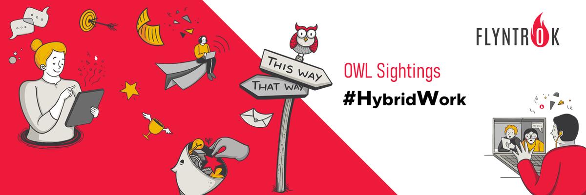 OWL Sightings on #Hybrid Work