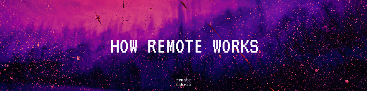 How Remote Works