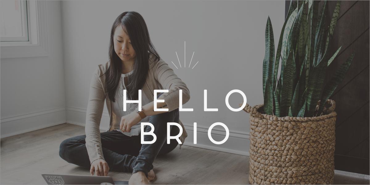 Hello Brio