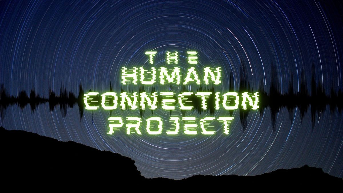 The Human Connection Project