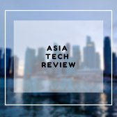 Asia Tech Review - Revue