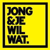 Jong & Je Wil Wat