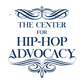 The Hip-Hop Advocate Newsletter