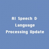 Artificial Intelligence Technology Update