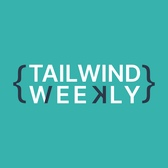 Tailwind Weekly