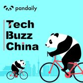 Extra Buzz from Tech Buzz China with Pandaily