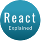 React Explained