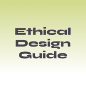 Ethical Design Guide