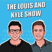 The Louis And Kyle Show