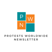 Protests Worldwide Newsletter